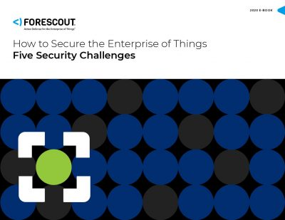 How to Secure the Enterprise of Things – 5 Security Challenges Whitepaper