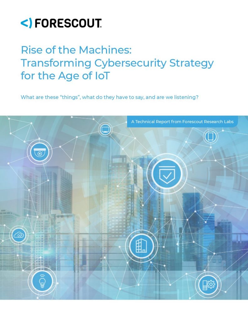Rise of the Machines: Transforming Cybersecurity Strategy for the Age of IoT