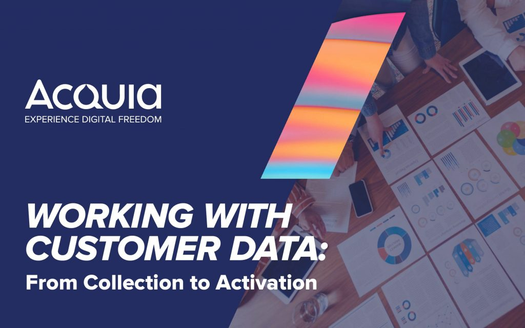 Working with Customer Data: From Collection to Activation