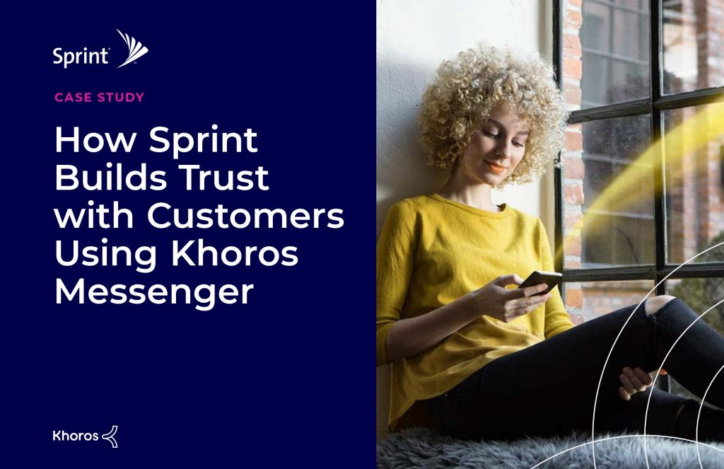 How Sprint Builds Trust with Customers Using Khoros Messenger