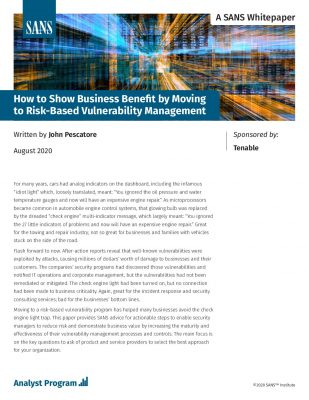 From SANS: How to Show Business Benefit by Moving to Risk-Based Vulnerability Management