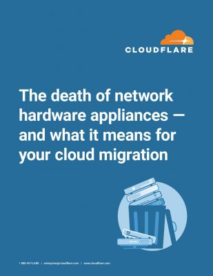 The death of network hardware appliances — and what it means for your cloud migration