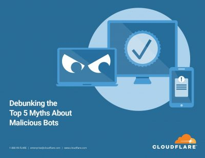 Debunking the Top 5 Myths About Malicious Bots