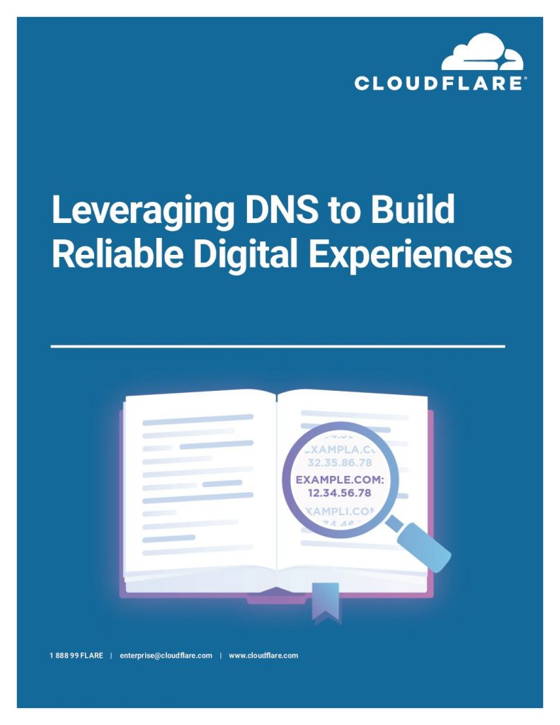 Leveraging DNS to Build Reliable Digital Experiences