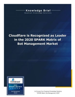 Cloudflare is Recognized as Leader in the 2020 SPARK Matrix of Bot Management Market
