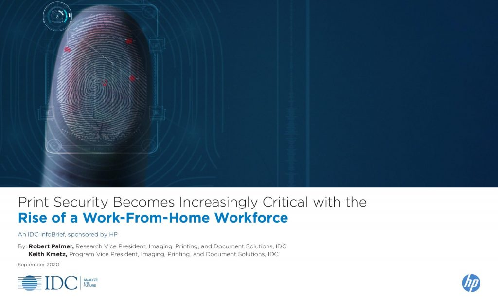 Print Security Becomes Increasingly Critical with the Rise of a Work-From-Home Workforce