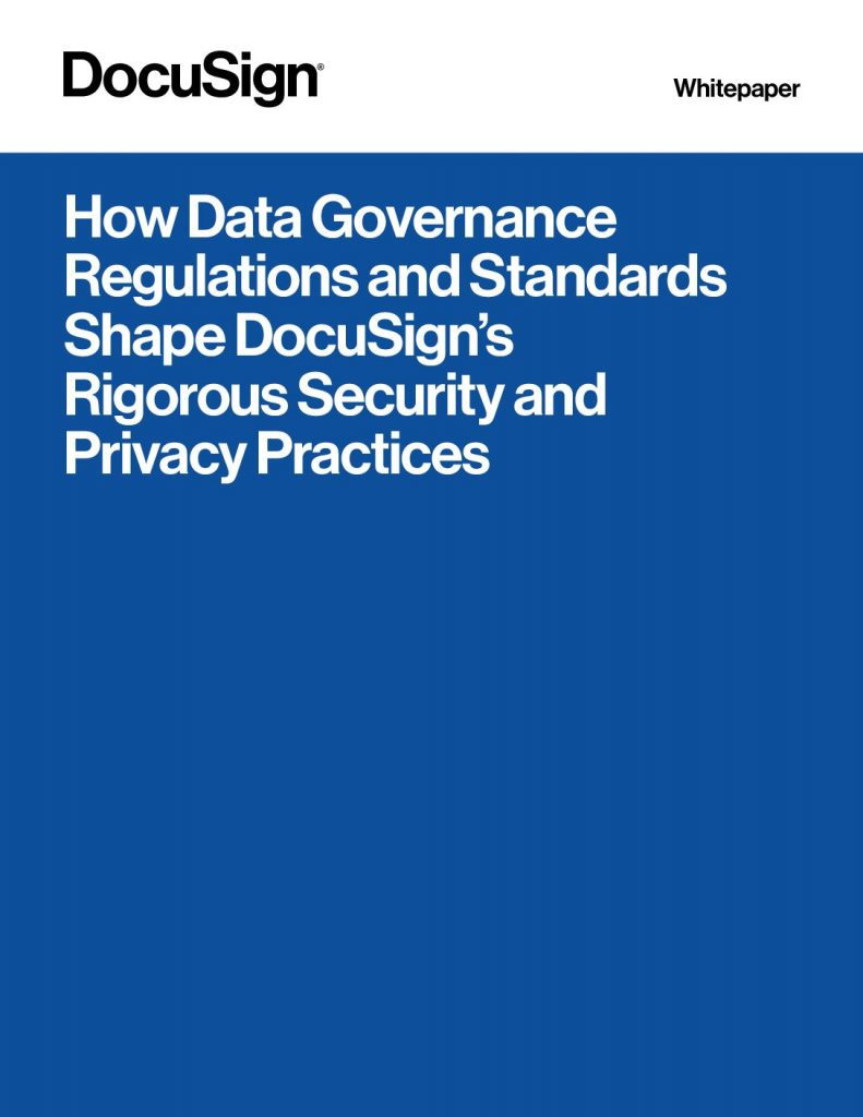 How Data Governance Regulations and Standards Shape DocuSign's Rigorous Security and Privacy Practices