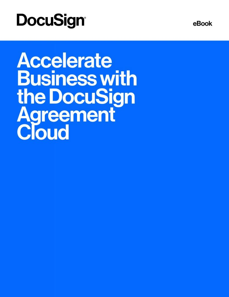 Accelerate Business with the DocuSign Agreement Cloud