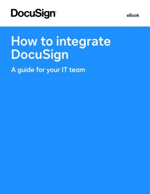 How to integrate DocuSign - A guide for your IT team