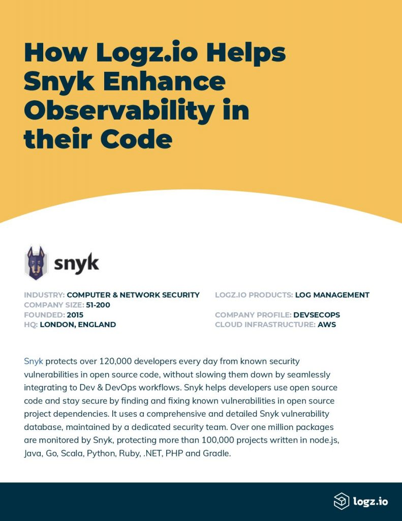 How Logz.io Helps Snyk Enhance Observability in their Code