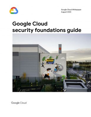 Google Cloud Security Foundations Guide