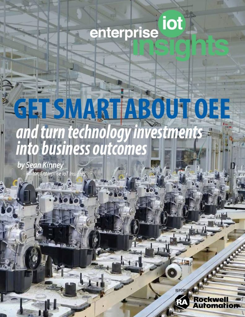 Get Smart About OEE and Turn Technology Investments into Business Outcomes