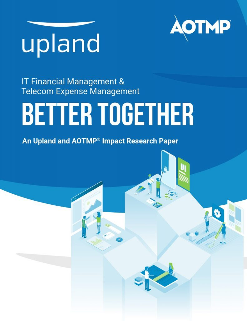 IT Financial Management  and  Telecom Expense Management Better Together