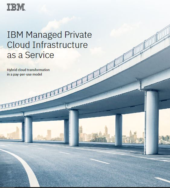 IBM Managed Private Cloud Infrastructure as a Service
