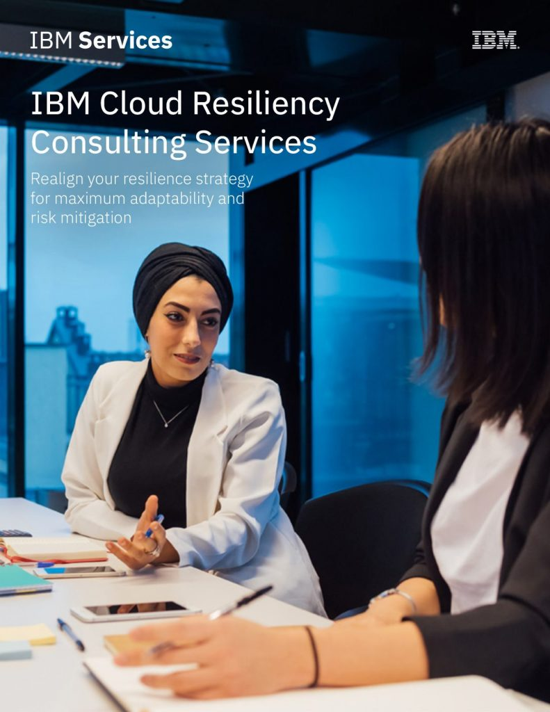 Technical brief: IBM Cloud Resiliency Consulting Services