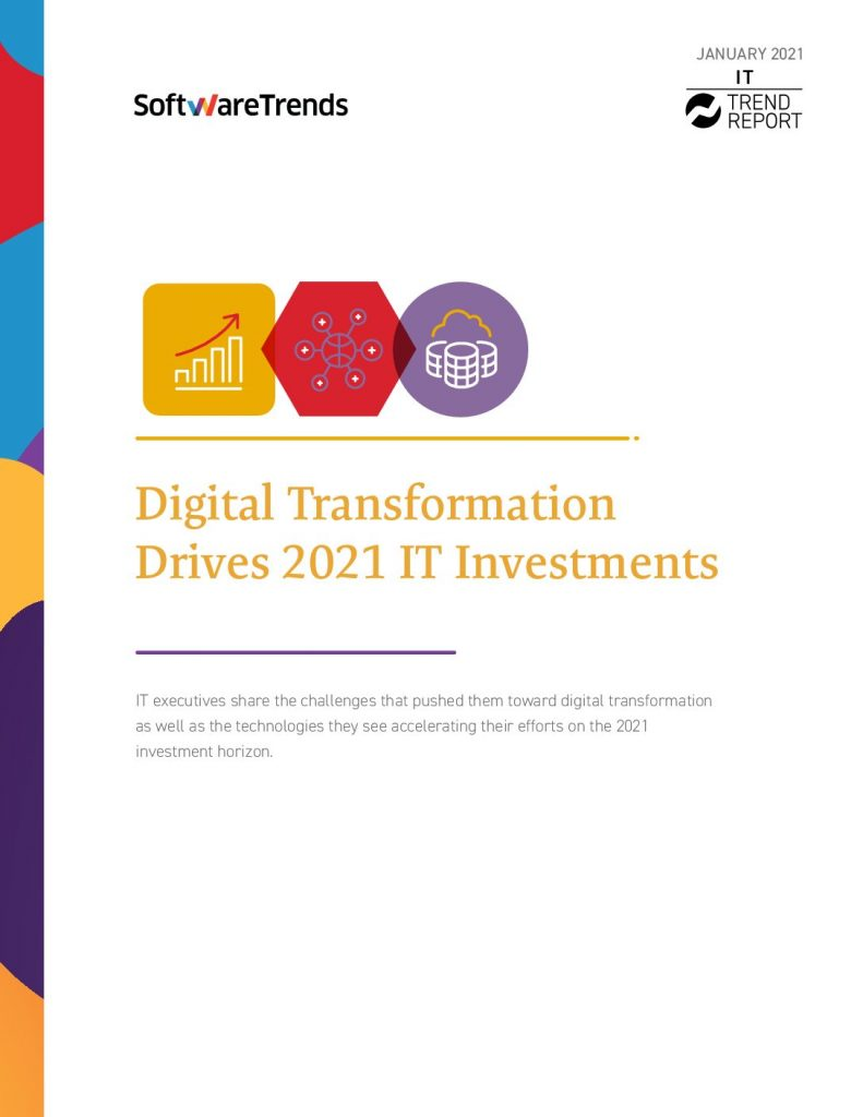 Digital Transformation Drives 2021 IT Investments