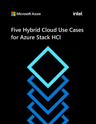 Five Hybrid Cloud Use Cases for Azure Stack HCI