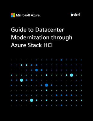 Guide to Datacenter Modernization Through Azure Stack HCI