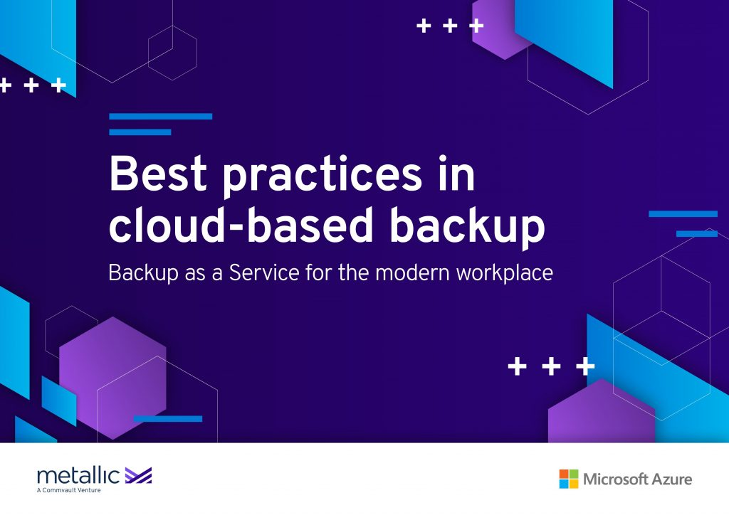 Best Practices in Cloud Based Backup