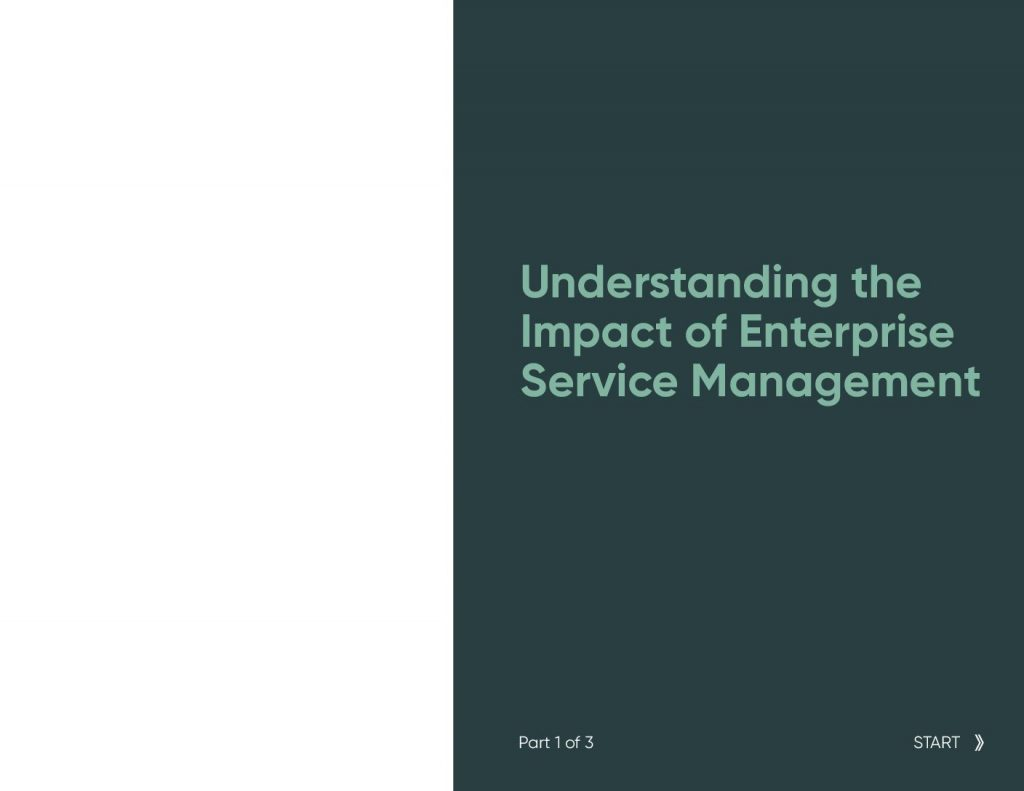 Understanding the Impact of Enterprise Service Management