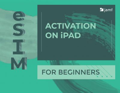 ESIM Activation on iPad for Beginners