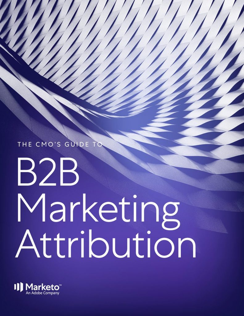 CMOs Guide to B2B Marketing Attribution