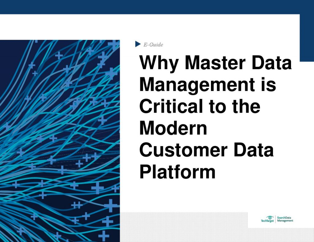 Why Master Data Management is Critical to the Modern Customer Data Platform