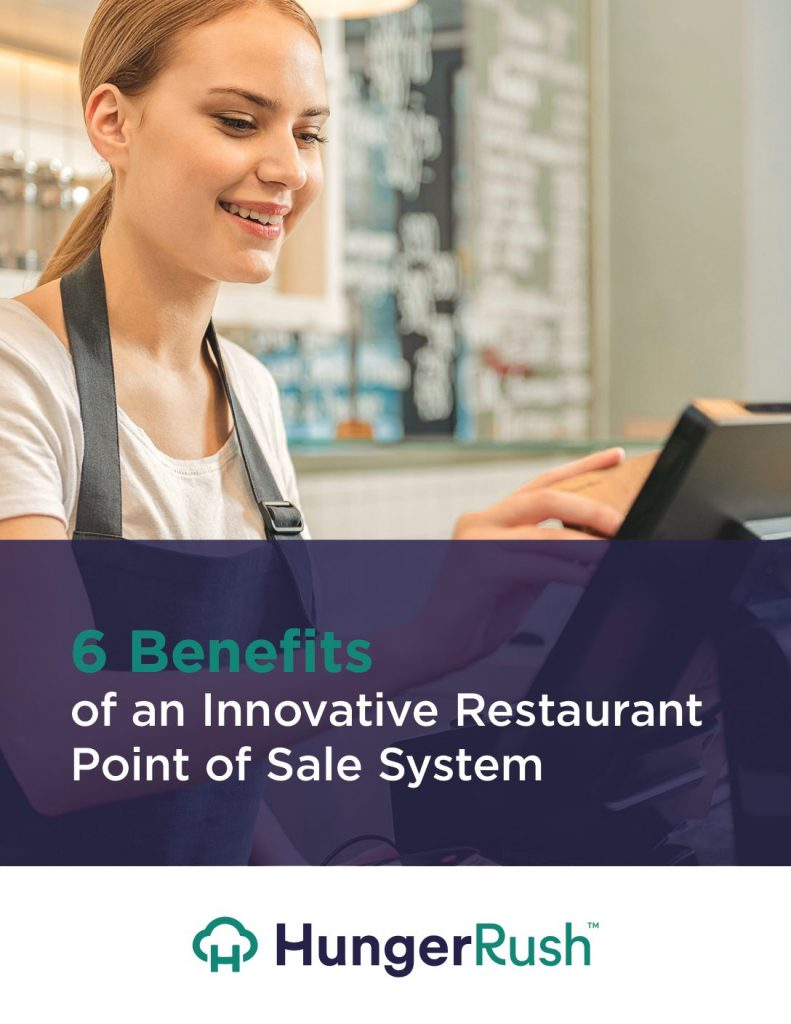 6 Benefits of an Innovative Restaurant Point of Sale System