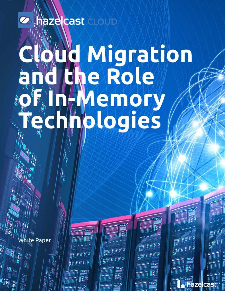Cloud Migration and the Role of In-Memory Technologies