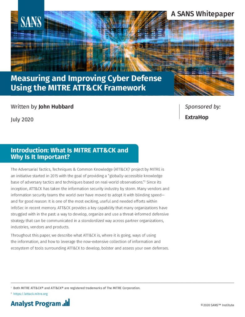 Measuring and Improving Cyber Defense Using the MITRE ATT and CK Framework