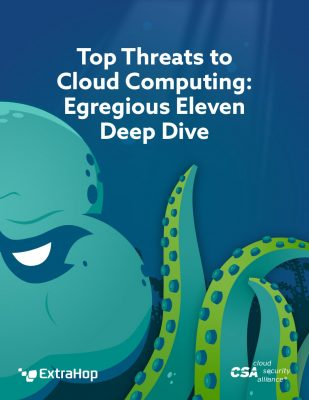 Top Threats to Cloud Computing: Egregious Eleven Deep Dive
