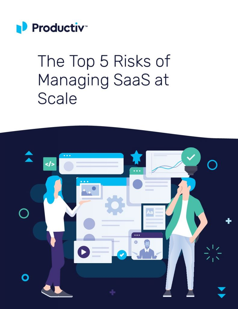 The Top 5 Risks of Managing SaaS at Scale