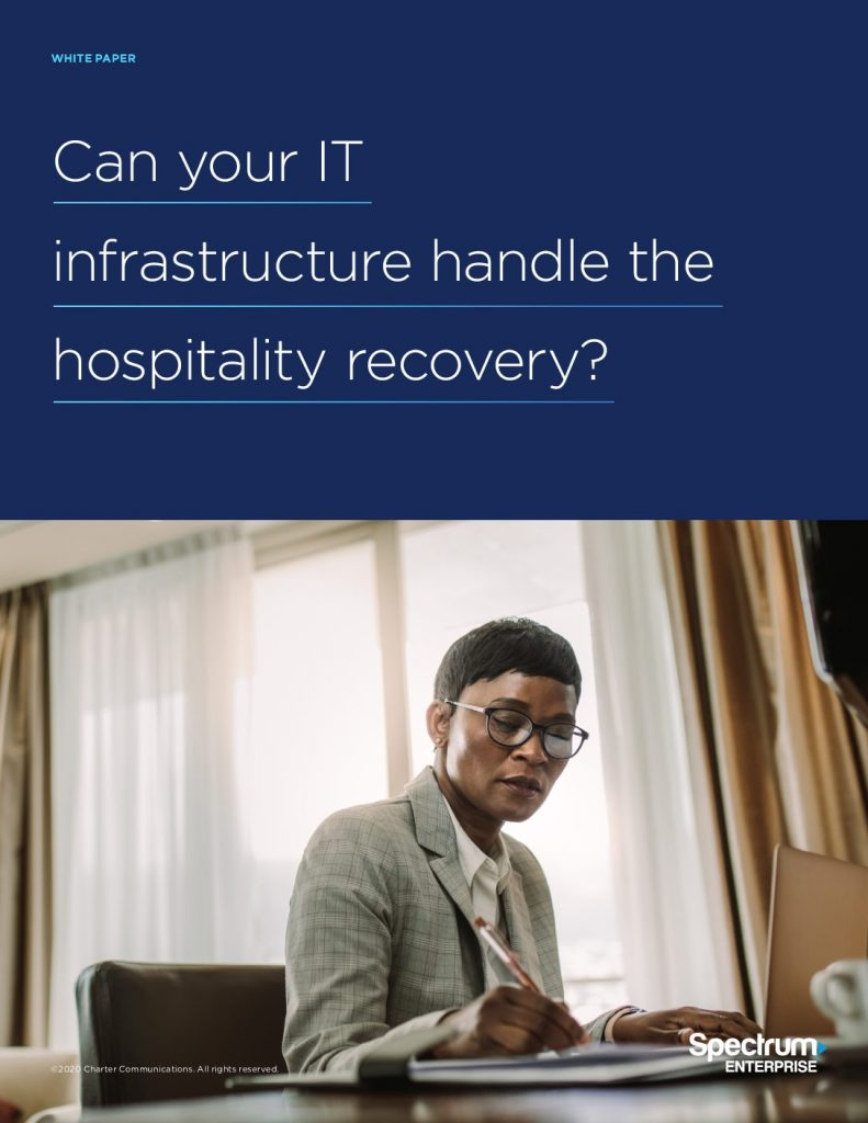 Can your IT infrastructure handle the hospitality recovery?