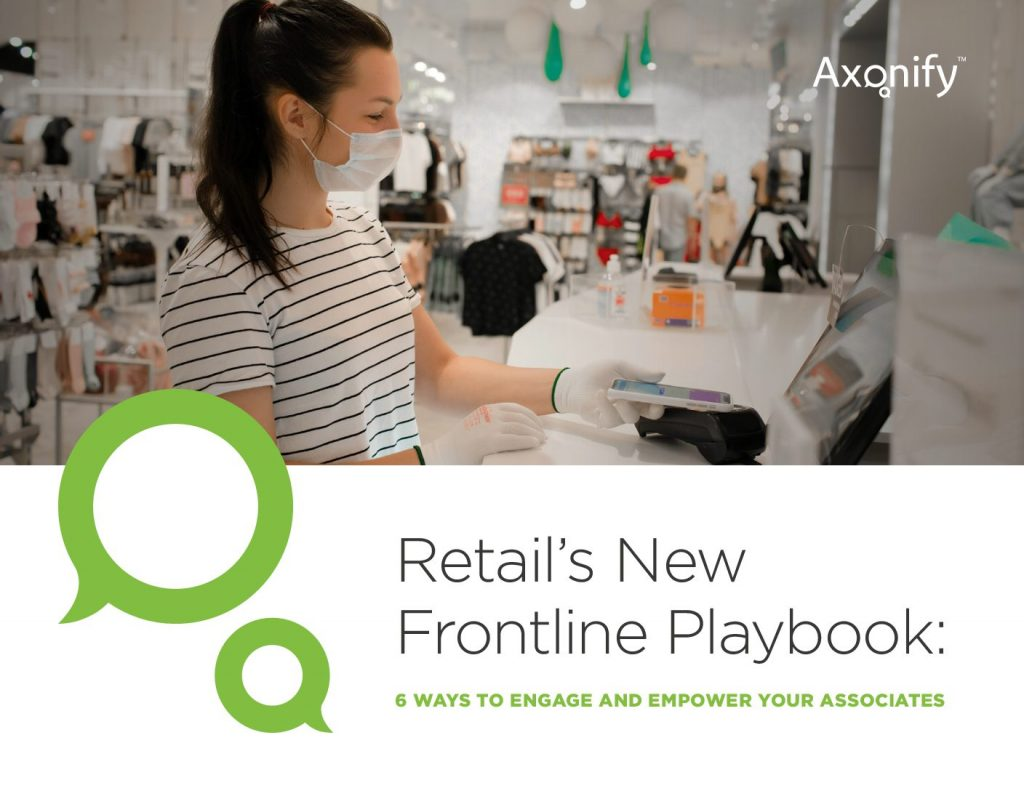 Retail's New Frontline Playbook: 6 Ways To Engage And Empower Your Associates