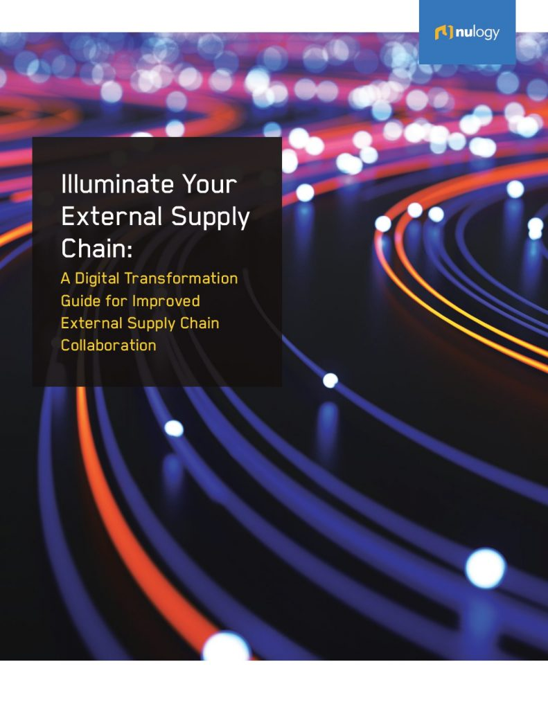 Illuminate Your External Supply Chain: A Digital Transformation Guide for Improved External Supply Chain Collaboration