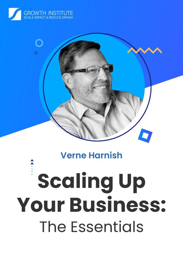 Scaling Up Your Business : The Essentials