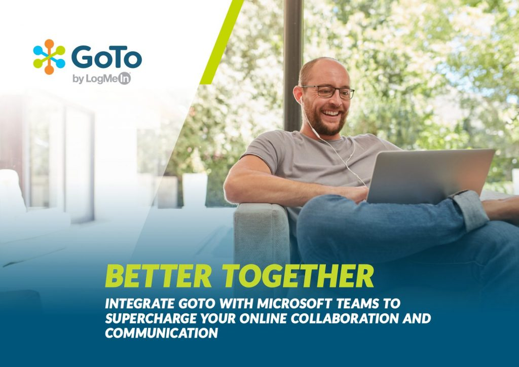 Better Together Integrate GoTo With Microsoft Teams To Supercharge Your Online Collaboration And Communication