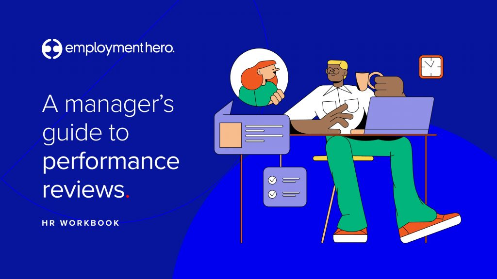 A manager's guide to performance reviews