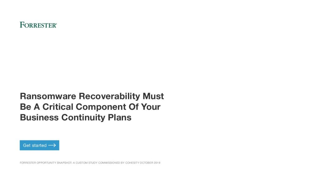 Ransomware Recoverability Must Be A Critical Component of Your Business Continuity Plans