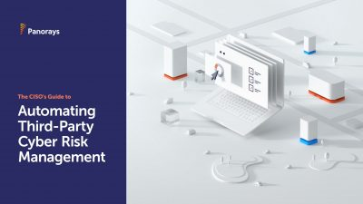 The CISO's Guide to Automating Third-Party Cyber Risk Management