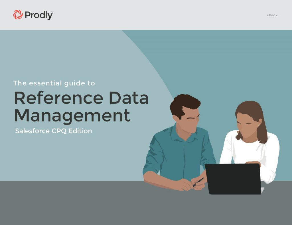 The Essential Guide to Reference Data Management Salesforce CPQ edition