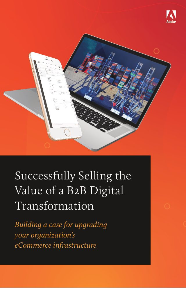 Successfully Selling the Value of a B2B Digital Transformation