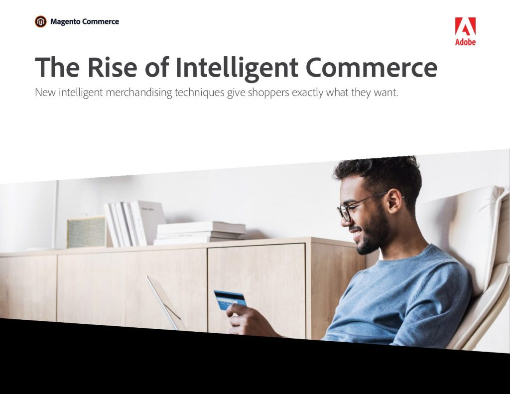 The Rise of Intelligent Commerce
