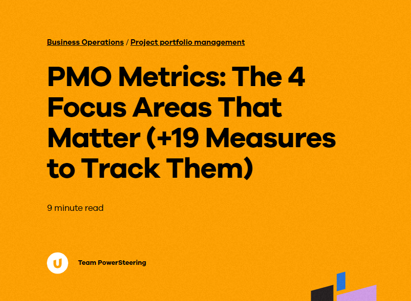 PMO Metrics: The 4 Focus Areas That Matter ( 19 Measures to Track Them)