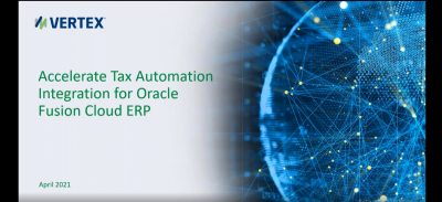 Accelerate Tax Automation Integration for Oracle Fusion Cloud ERP
