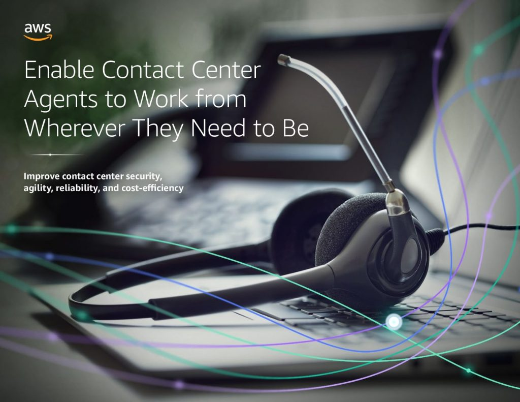 Empower contact center agents to work from anywhere