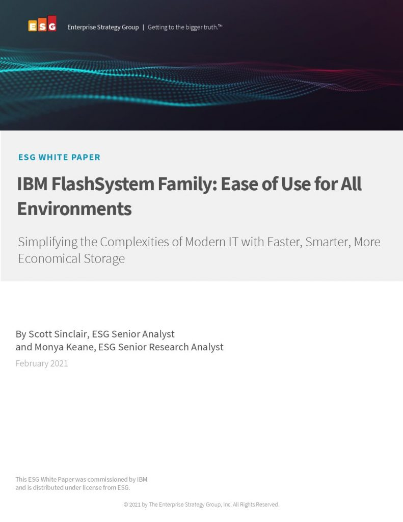 IBM FlashSystem Family: Ease of Use for All Environments