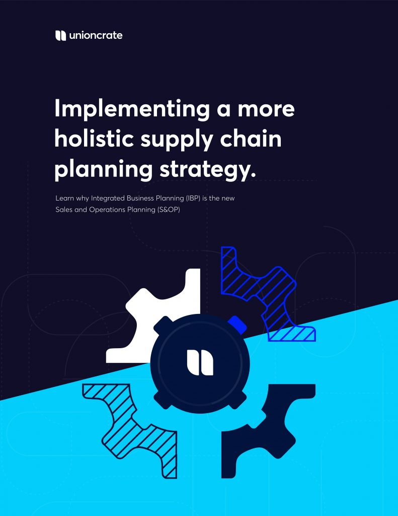 IBP is the New S and OP: Implementing a More Holistic Supply Chain Management Strategy