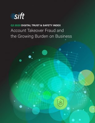 Digital Trust  and  Safety Index: Account Take over Fraud and the Growing Burden on Business