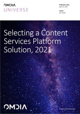 Omdia Universe: Selecting a Content Services Platform Solution, 2021